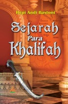 Menelaah Sejarah Para Khalifah